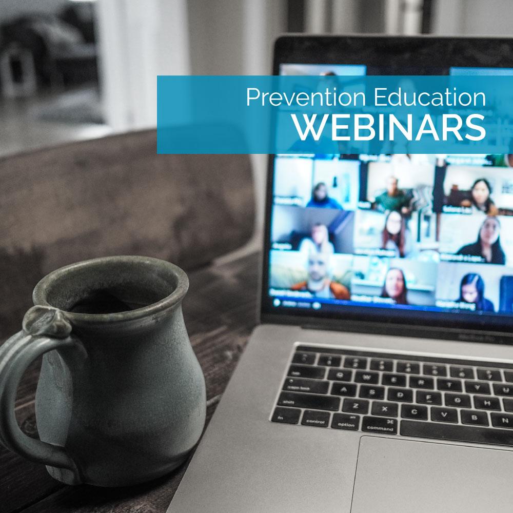 Prevention Education Webinars